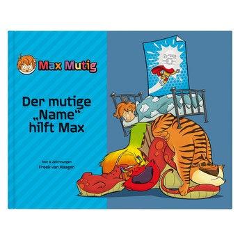 Kinderbuch Max Mutig Hardcover