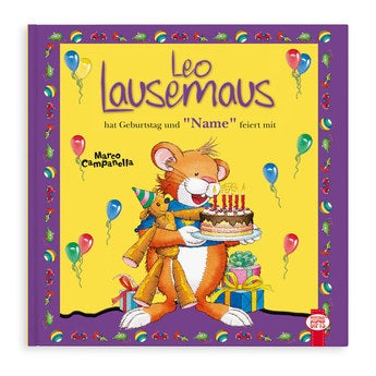 Leo Lausemaus hat Geburtstag Softcover